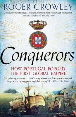 Conquerors by Roger Crowley