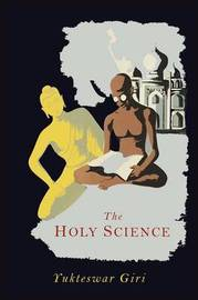 The Holy Science by Swami Sri Yukteswar