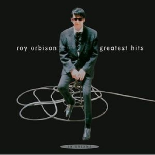 In Dreams: Greatest Hits by Roy Orbison