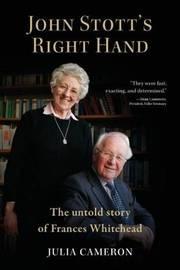 John Stott's Right Hand by J. E. M. Cameron