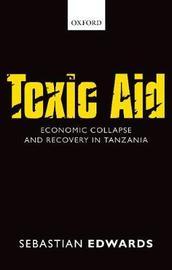 Toxic Aid by Sebastian Edwards