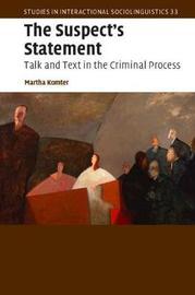 Studies in Interactional Sociolinguistics: Series Number 33 by Martha Komter