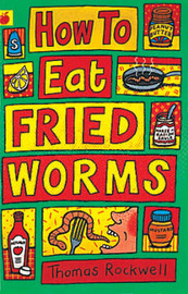 How to Eat Fried Worms by Thomas Rockwell image
