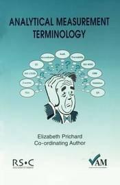 Analytical Measurement Terminology by Elizabeth Prichard