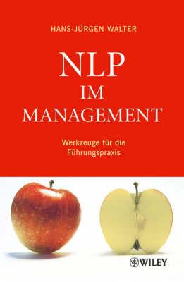 NLP im Management: Werkzeuge fur die Fuhrungspraxis by Hans-Jurgen Walter image
