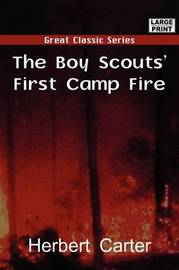 The Boy Scout's First Camp Fire by Herbert Carter image