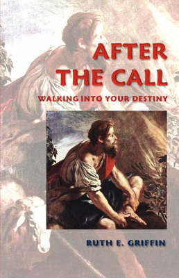 After the Call by Ruth Griffin
