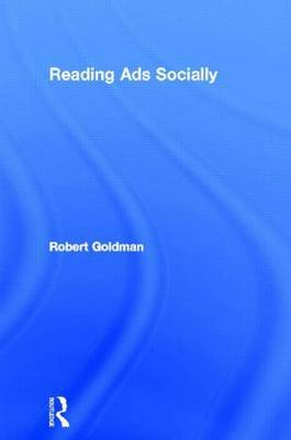 Reading Ads Socially by Robert L. Goldman image