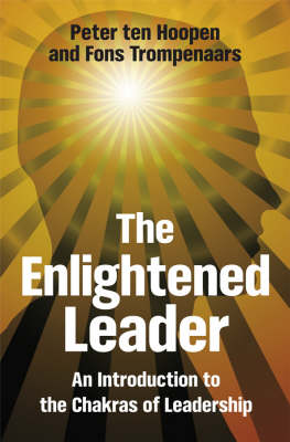 The Enlightened Leader: An Introduction to the Chakras of Leadership by Peter Ten Hoopen image