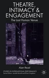 Theatre, Intimacy & Engagement by A Read image