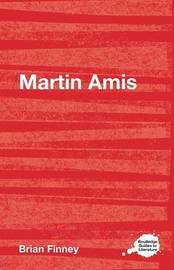 Martin Amis by Brian Finney