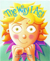 The Way I Act by Steve Metzger