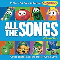 All The Songs, Vol. 2 by VeggieTales