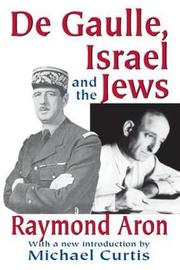 De Gaulle, Israel and the Jews by Raymond Aron image