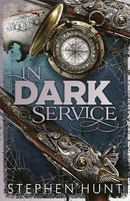 In Dark Service by Stephen Hunt image