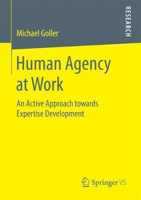 Human Agency at Work by Michael Goller image