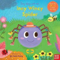 Sing Along with Me! Incy Wincy Spider by Nosy Crow