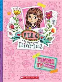Ella Diaries #12: Total TV Drama by Costain Meredith