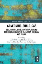 Governing Shale Gas by Kathy Brasier