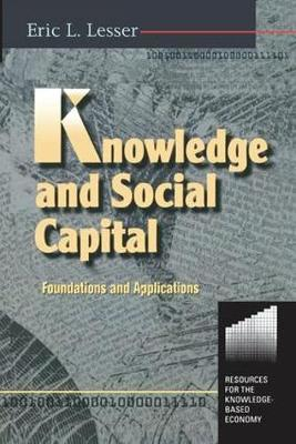 Knowledge and Social Capital by Eric Lesser