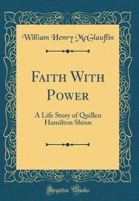 Faith with Power by William Henry McGlauflin