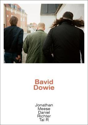 Bavid Dowie by Jonathan Meese