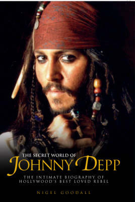 The Secret World of Johnny Depp by Nigel Goodall image