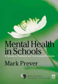 Mental Health in Schools by Mark Prever image