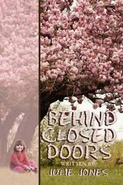 Behind Closed Doors by Julie Jones image