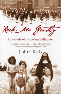 Rock Me Gently by Judith Kelly