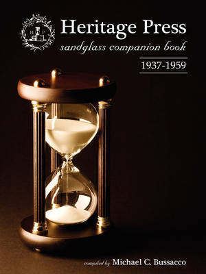 Heritage Press Sandglass Companion Book: 1937-1959