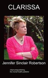 Clarissa or Arrested Innocence by Jennifer Sinclair Robertson image