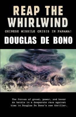 Reap the Whirlwind by De Bono Douglas image