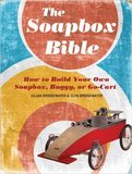 The Billy Cart and Trolley Bible: How to Build Your Own Cart, Soapbox or Go-kart by Julian Bridgewater