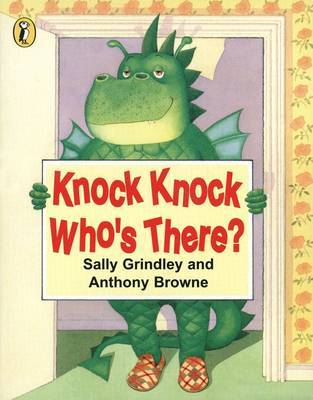 Knock Knock Who's There? by Sally Grindley image