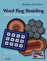 Braiding with Barbara*TM : Wool Rug Braiding by Barbara A Fisher image