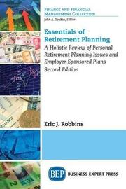 Essentials of Retirement Planning by Eric Robbins