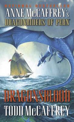 Dragonsblood (Dragonriders of Pern) (US Ed.) by Todd J McCaffrey