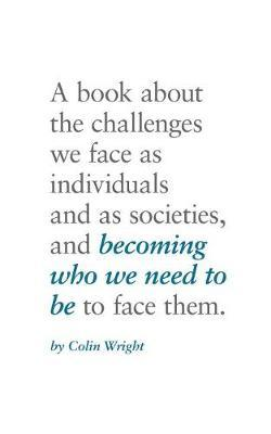 Becoming Who We Need to Be by Colin Wright image