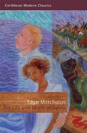 The Life and Death of Sylvia by Edgar Mittelholzer image