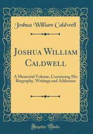Joshua William Caldwell by Joshua William Caldwell image