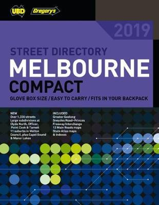 Melbourne Compact Street Directory 2019 17th ed by UBD / Gregory's