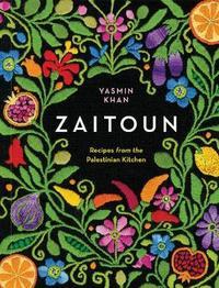 Zaitoun - Recipes from the Palestinian Kitchen by Yasmin Khan