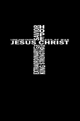 Jesus Christ Love And Faith Son Of Man by Gcjournals Christian Journals