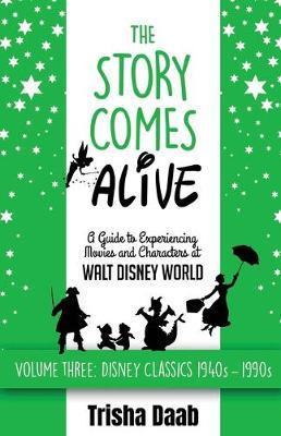 The Story Comes Alive by Trisha Daab