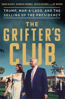 The Grifter's Club by Sarah Blaskey