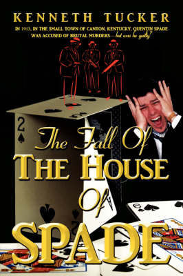 The Fall of the House of Spade by KENNETH TUCKER image