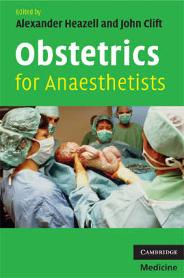Obstetrics for Anaesthetists by Alexander Heazell image