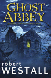 Ghost Abbey by Robert Westall image