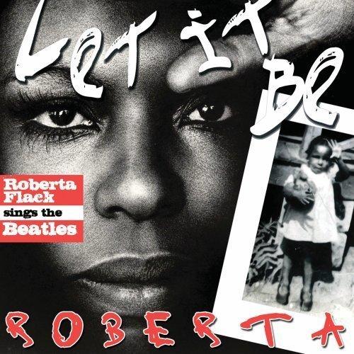 Let It Be Roberta: Roberta Flack Sings the Beatles by Roberta Flack image